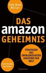 Das Amazon-Geheimnis - Strategien des erfolgreichsten Konzerns der Welt. Zwei Insider berichten