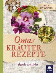 Omas Kräuterrezepte
