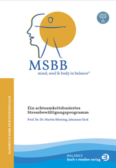 MSBB: mind, soul & body in balance® - MSBB-Handbuch Präventionscoach