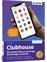 Clubhouse - Die schnelle Hilfe zur Social-App für Einsteiger und Profis