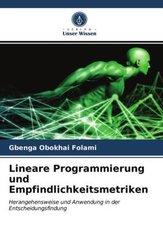 Lineare Programmierung und Empfindlichkeitsmetriken