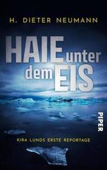 Haie unter dem Eis - Kira Lunds erste Reportage