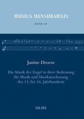 Die Musik der Engel in ihrer Bedeutung für Musik und Musikanschauung des 13. bis 16. Jahrhunderts