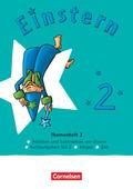Einstern - Mathematik - Ausgabe 2021 - Band 2 Themenheft 2 - Ausleihmaterial - Bd.2