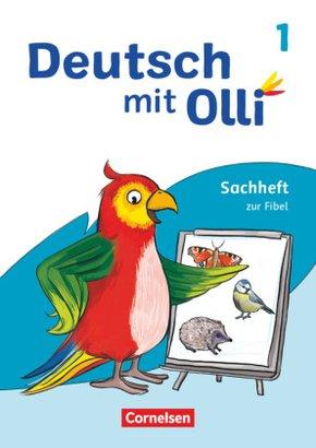 Deutsch mit Olli - Sachhefte 1-4 - Ausgabe 2021 - 1. Schuljahr Sachheft zur Fibel