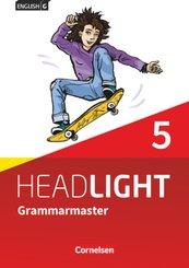 English G Headlight - Allgemeine Ausgabe - Band 5: 9. Schuljahr Grammarmaster mit Lösungen