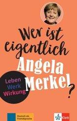 Wer ist eigentlich Angela Merkel?