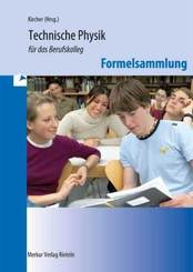 Technische Physik für das Berufskolleg - Formelsammlung