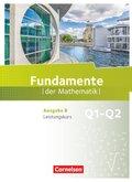 Fundamente der Mathematik - Ausgabe B - 11. Schuljahr - Leistungskurs Schülerbuch