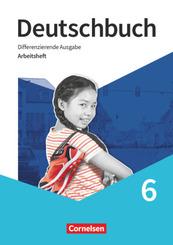 Deutschbuch - Sprach- und Lesebuch - Differenzierende Ausgabe 2020 - 6. Schuljahr