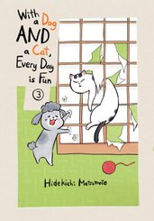 With a Dog AND a Cat, Every Day is Fun, volume 3