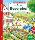 Mein erstes Wimmelbuch: Auf dem Bauernhof