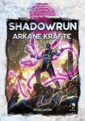 Shadowrun, Arkane Kräfte