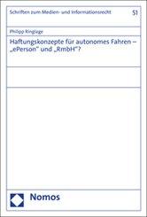 """Haftungskonzepte für autonomes Fahren - """"ePerson"""" und """"RmbH""""?"""