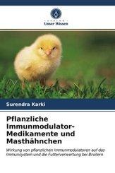 Pflanzliche Immunmodulator-Medikamente und Masthähnchen