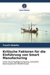 Kritische Faktoren für die Einführung von Smart Manufacturing