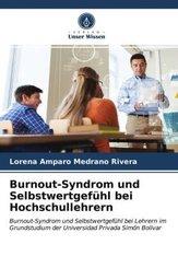 Burnout-Syndrom und Selbstwertgefühl bei Hochschullehrern