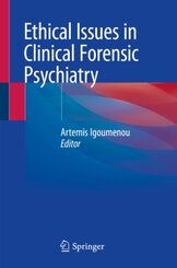 Ethical Issues in Clinical Forensic Psychiatry