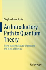 An Introductory Path to Quantum Theory