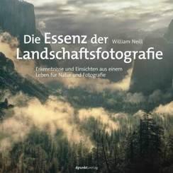 Die Essenz der Landschaftsfotografie