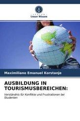 AUSBILDUNG IN TOURISMUSBEREICHEN: