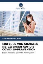 EINFLUSS VON SOZIALEN NETZWERKEN AUF DIE COVID-19-PRÄVENTION
