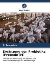 Ergänzung von Probiotika (ProtexinTM)
