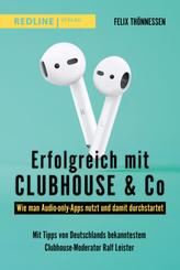 Erfolgreich mit Clubhouse & Co.
