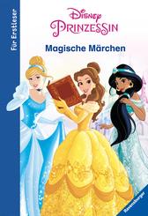 Disney Prinzessin: Magische Märchen für Erstleser