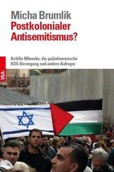 Postkolonialer Antisemitismus?