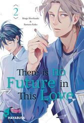 There is no Future in This Love - Bd.2