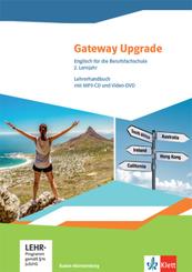 Gateway Upgrade. Englisch für die Berufsfachschule. Ausgabe Baden-Württemberg, m. 1 DVD