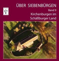 Über Siebenbürgen - Kirchenburgen im Schäßburger Land