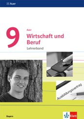 Auer Wirtschaft und Beruf 9. Ausgabe Bayern