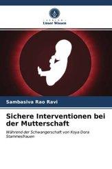 Sichere Interventionen bei der Mutterschaft