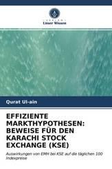 EFFIZIENTE MARKTHYPOTHESEN: BEWEISE FÜR DEN KARACHI STOCK EXCHANGE (KSE)