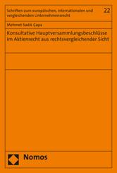 Konsultative Hauptversammlungsbeschlüsse im Aktienrecht aus rechtsvergleichender Sicht