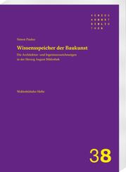 Die Architektur- und Ingenieurszeichnungsbestände in der Herzog August Bibliothek