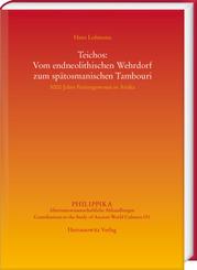 Teichos: Vom endneolithischen Wehrdorf zum spätosmanischen Tambouri