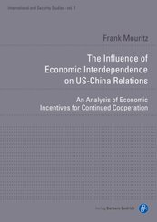 The Influence of Economic Interdependence on US- - An Analysis of Economic Incentives for Continued Cooperation