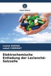 Elektrochemische Entladung der Leclanché-Salzzelle