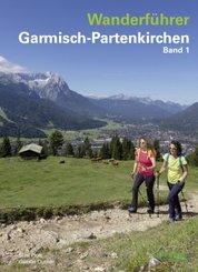 Wanderführer Garmisch-Partenkirchen - Bd.1
