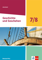Geschichte und Geschehen, Ausgabe Rheinland-Pfalz 2021 - Lehrerband Klasse 7/8