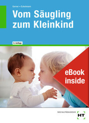 Vom Säugling zum Kleinkind, m. eBook