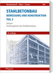 Stahlbetonbau - Bemessung und Konstruktion - Teil 2