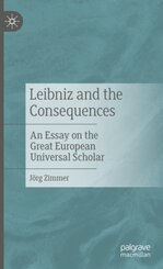Leibniz and the Consequences