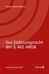 Das Einlösungsrecht des 462 ABGB