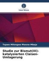 Studie zur Bismut(III)-katalysierten Claisen-Umlagerung