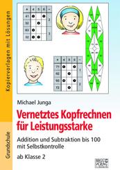 Vernetztes Kopfrechnen für Leistungsstarke (+ und - bis 100)
