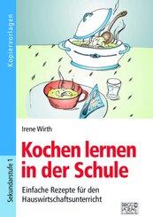 Kochen lernen in der Schule